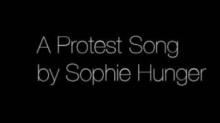 A Protest Song by Sophie Hunger