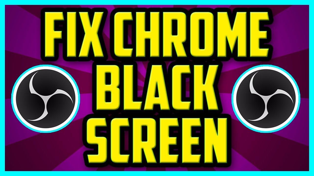 How to fix OBS Google Chrome Black Screen problem 2017 (QUICK & EASY) - OBS  Chrome Capture Fix