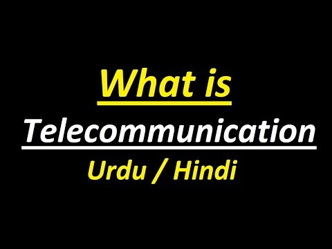 What is Telecommunication ? Urdu / Hindi