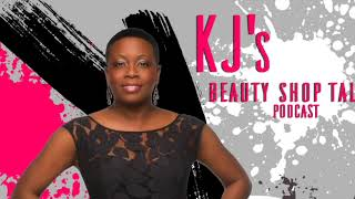 Beauty Shop Talk EP. 1 (Hosted By KJ Bland With iDon) thumbnail