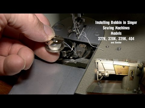 Inserting or Installing Bobbin - Old Singer Sewing Machine - Models 327K - 328K - 329K and 404