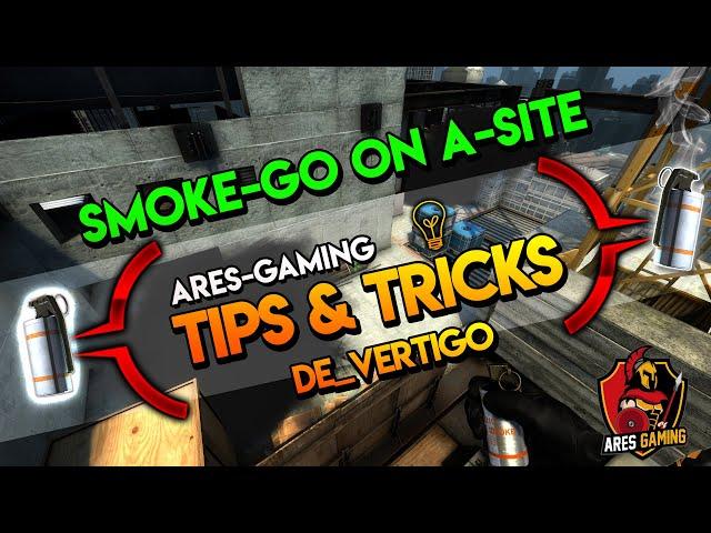 Tips & tricks: DE_VERTIGO SMOKE-GO on A-Site CS:GO [2019] by ares-gaming