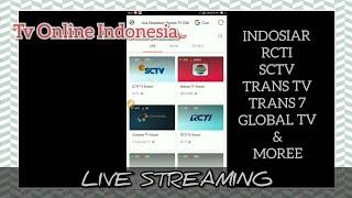 Live Streaming tv Online INDONESIA hemat quota di ANDROID - indosiar, rcti, sctv, trans tv & more