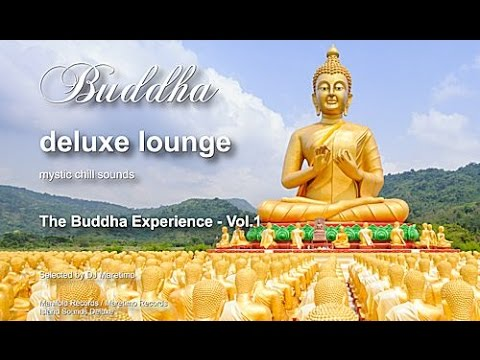 Buddha Deluxe Lounge - The Buddha Experience Vol. 1, 8+Hours, HD, Mystic Bar & Buddha Sounds