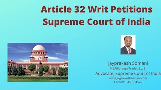 admin/ajax/Article 32 Writ Petitions in the Supreme Court of India