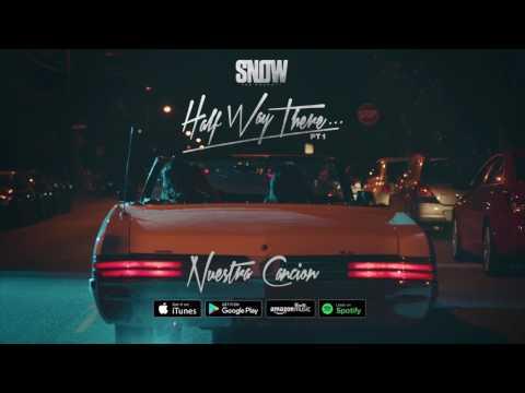 Snow Tha Product - Nuestra Cancion