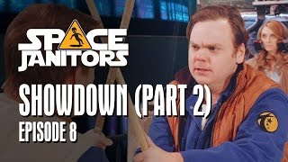 Showdown (Part 2) - Space Janitors Season 3 Ep. 8