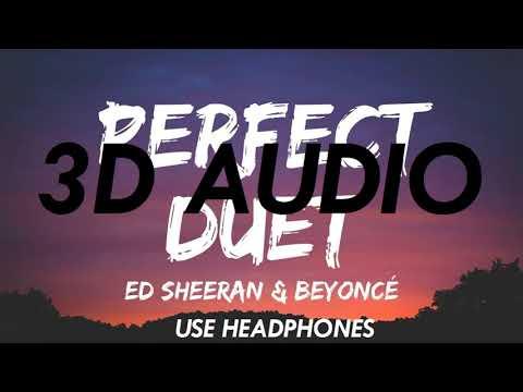(3D AUDIO!!) Ed Sheeran and Beyonce -...