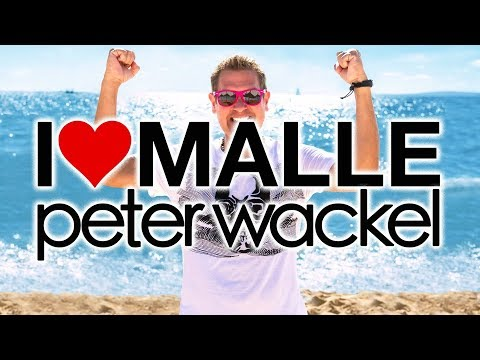 Mix - I love Malle- Peter Wackel (Lyric Video)