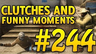 CSGO Funny Moments and Clutches #244 - CAFM CS GO...