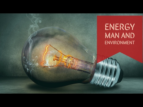 Energy Man And Environment Energy Management Lectures