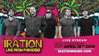 Iration - Live From Paradise! Studio Live Stream (Thu. April 18th 6pm PDT)