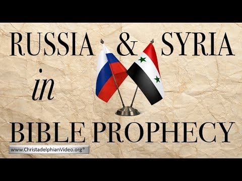 Russia And Syria In Bible Prophecy: Sept 2017 update