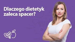 Dlaczego dietetyk zaleca spacer?   Iwona Wierzbicka   Porady dietetyka klinicznego