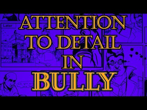 Rockstar's Attention to Detail in Bully!