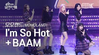 [K-Choreo 4K] 모모랜드 직캠 'I'm So Hot + BAAM' (MOMOLAND Choreography) l @OpenConcert 191110