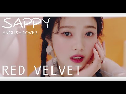 RED VELVET (레드벨벳) - SAPPY   English Cover