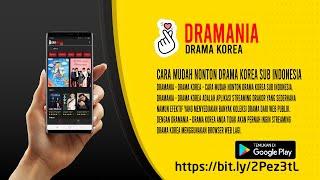 Aolikasi streaming drama korea sub indonesia - Dramania - Drama Korea