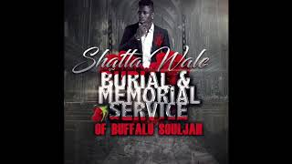 Shatta Wale - Burial & Memeorial of Buffalo Souljah (Part 2 Diss) Audio Slide]