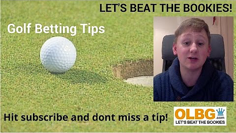 Golf betting tips olbg spread betting advisory research