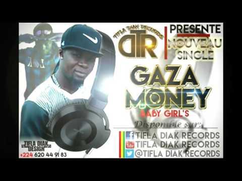 Gaza Money (BABY GIRLS) By TIFLA DIAK RECORDS