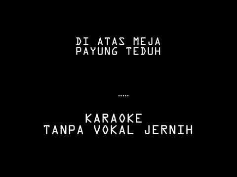 Payung Teduh - Di Atas Meja (karaoke)
