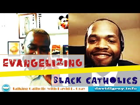 How to Bring More Blacks into the Catholic Church