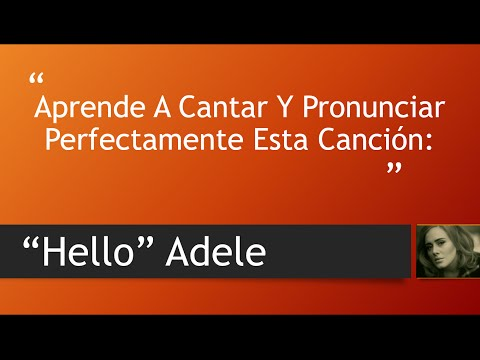 Adele - Hello (Official Video Lyrics) Letra Ingles + Pronunciacion
