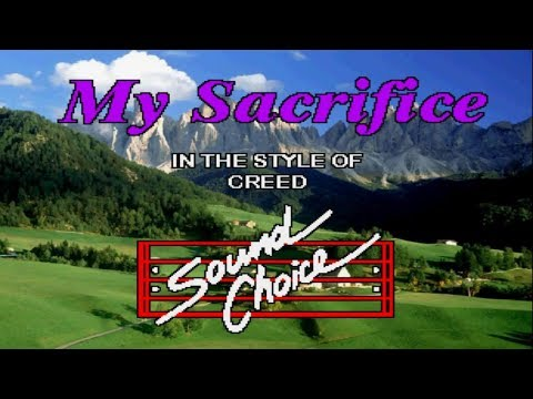 Karaoke Creed - My Sacrifice