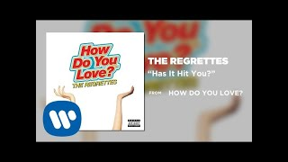 The Regrettes - Has It Hit You