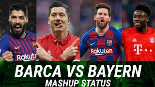 Barcelona vs bayern munich mashup ...