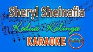 Sheryl Sheinafia - Kedua Kalinya (Karaoke) | GMusic