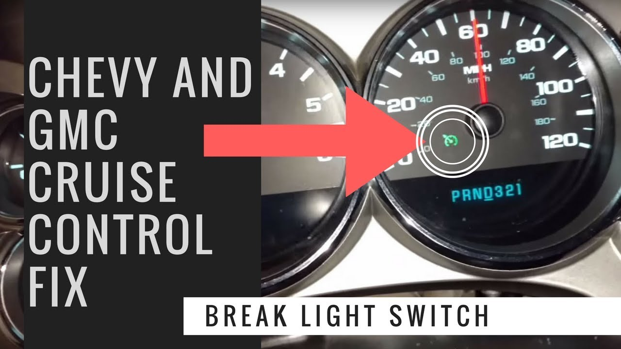 GM Silverado Cruise Control Fix Break Light Switch
