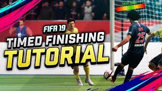 HOW TIMED FINISHING IN FIFA 19 ACTUALLY WORKS – EASY TUTORIAL