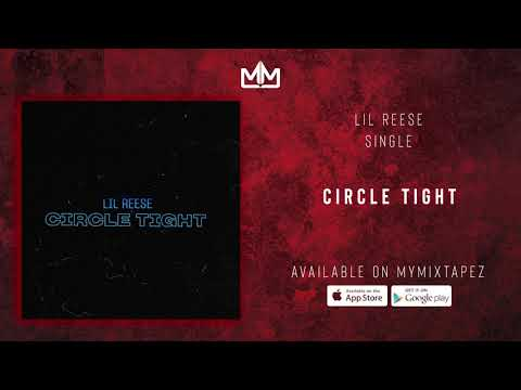 Lil Reese - Circle Tight (Official Audio)