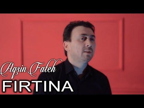 Aqsin Fateh - Firtina (Official Video)