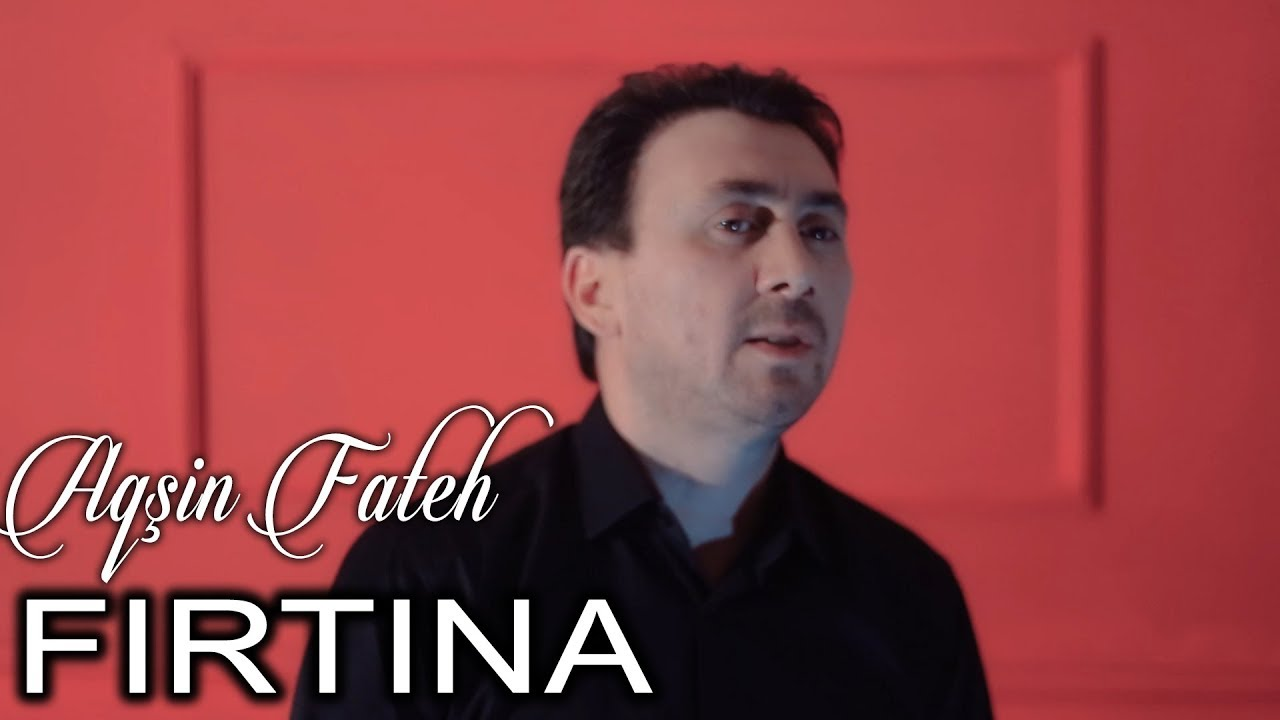 Aqsin Fateh Firtina Official Video Youtube