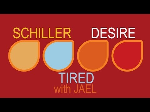 Schiller - Tired with Jael
