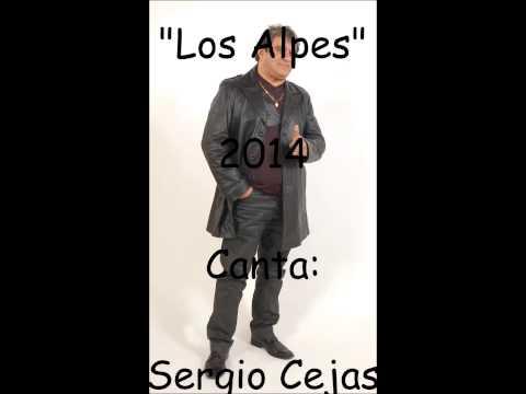 Sergio Cejas Y Los Alpes