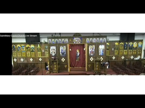 St. Mary Coptic Church - Live Stream