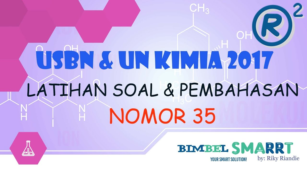 Unbk Kimia 2017 Latihan Soal Dan Pembahasan Simple Nomor 35 Sma Kelas 12 Youtube
