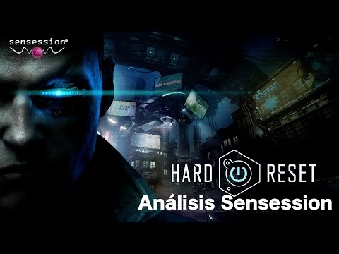 Hard Reset Redux Análisis Sensession