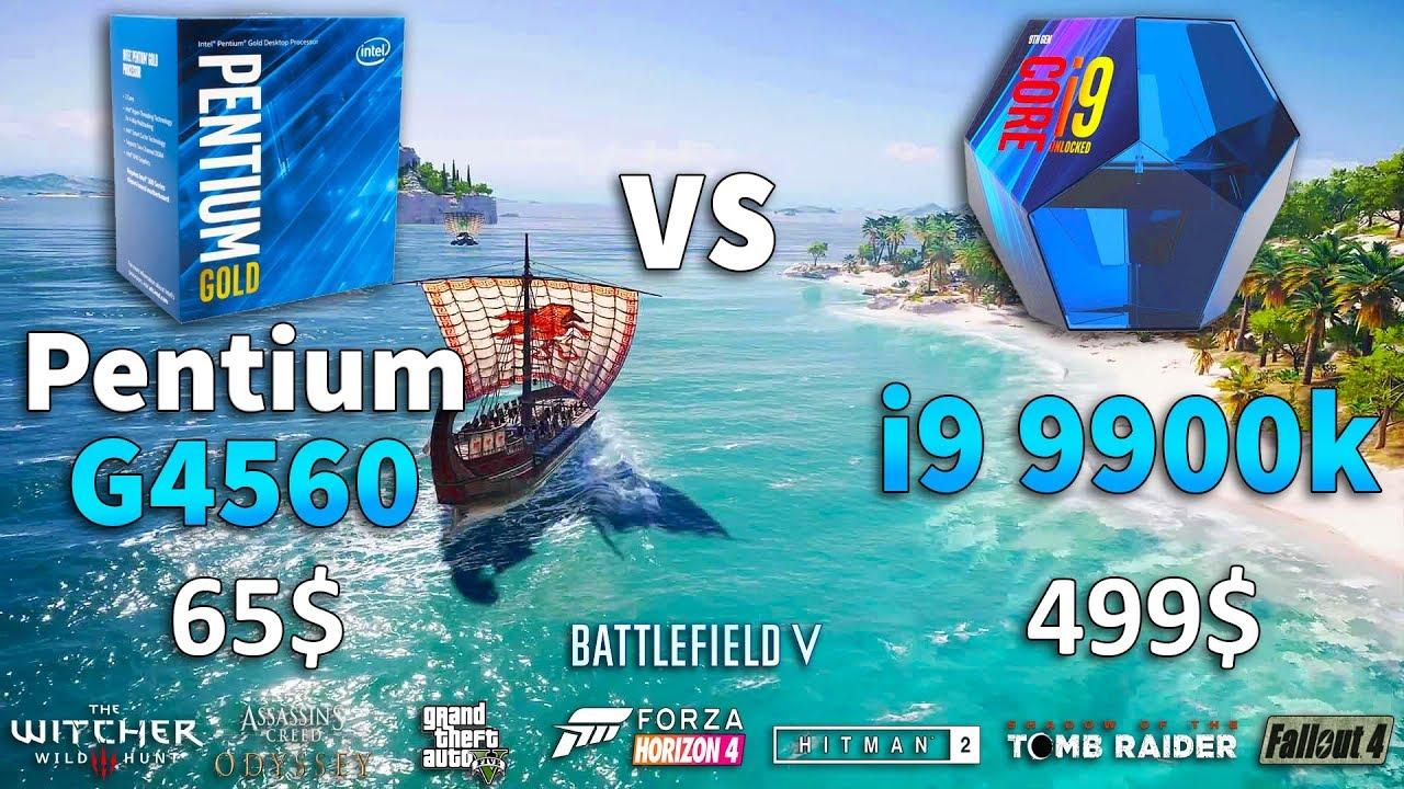 Pentium G4560 vs i9 9900k Test in 8 Games