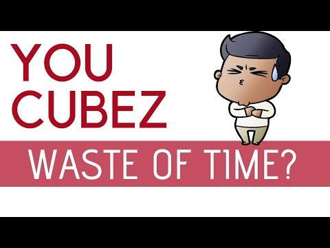 You Cubez (Waste of Time) Or Make Good Money?