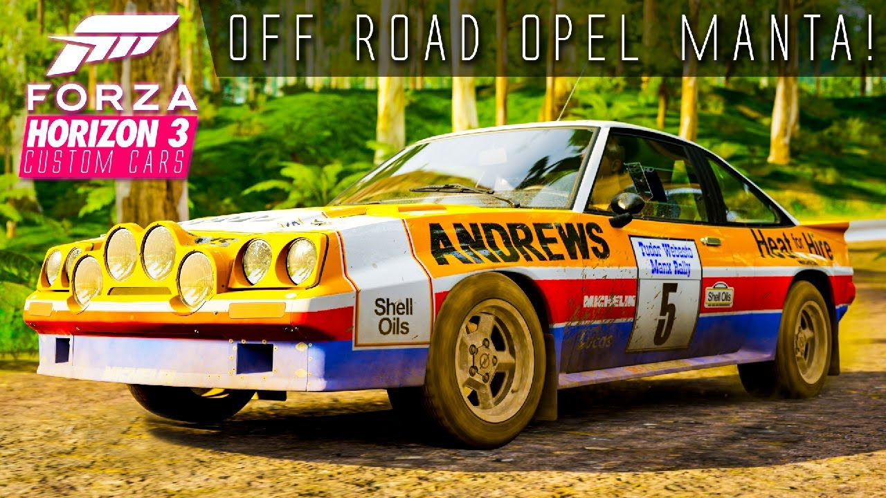 Opel Manta Off Road Build Forza Horizon Custom Cars