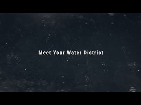 Meet your Water District