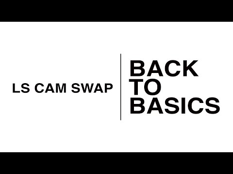 Back To Basics: LS Cam Swap
