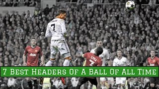 7 Best Headers of a Ball of All Time