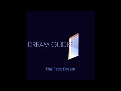 The Face Dream