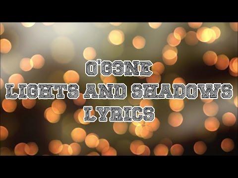 O&39;G3NE - Lights And Shadows JBX